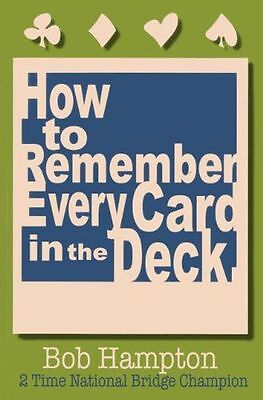 **NEW** - How to Remember Every Card in the Deck (Paperback) 0939460491