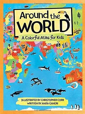 **NEW** - Around the World: A Colorful Atlas for Kids (Hardcover) 0807504432