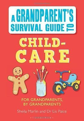 **NEW** - Grandparent's Survival Guide to Child Care (Paperback) 1408193450