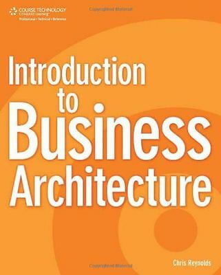 **NEW** - Introduction to Business Architecture (Paperback) 1435454227