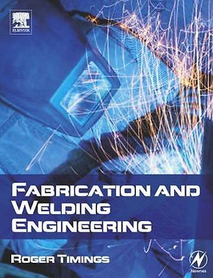 **NEW** - Fabrication and Welding Engineering (Paperback) 0750666919