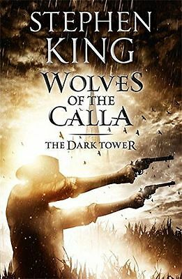 NEW - The Dark Tower V: Wolves of the Calla: (Volume 5) (Paperback) 1444723480