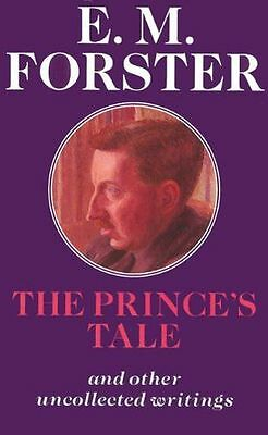 "NEW - ""The Prince's Tale (Abinger Edition of E.M. Forster) (HC) 0233991689"