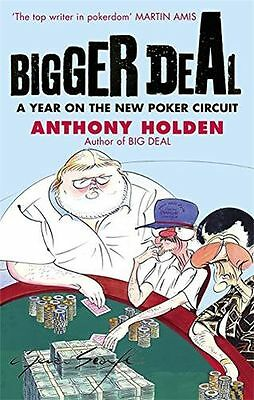**NEW** - Bigger Deal: A Year on the 'New' Poker Circuit (Paperback) 0349119031