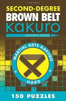 NEW - Second-Degree Brown Belt Kakuro (Second-Degree Kakuro) (PB) 1402787960
