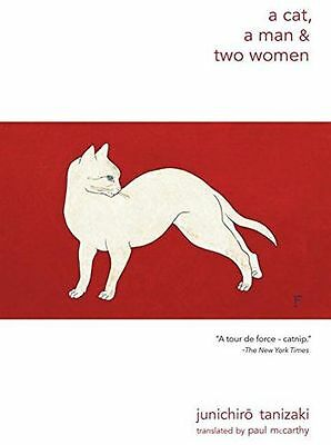 NEW - A Cat, a Man, and Two Women (New Directions Paperbook) (PB) 081122449X