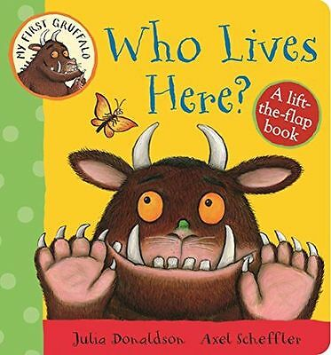My First Gruffalo: Who Lives Here? Lift-the-Flap Book (Board book) 1447282663