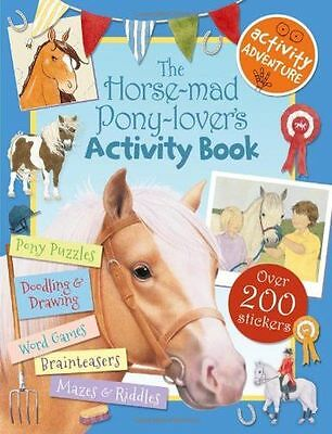 **NEW** - The Horse-Mad Pony-Lover's Activity Book (Paperback) 1783700173