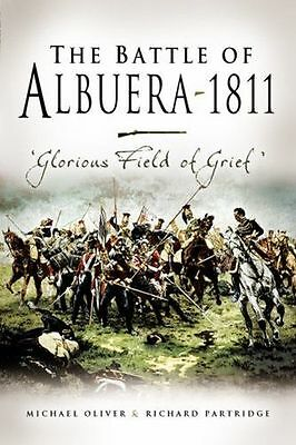 NEW - The Battle of Albuera 1811: Glorious Field of Grief (HC) 1844154610