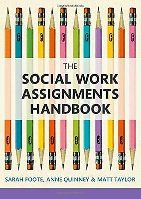 The Social Work Assignments Handbook: A Practical Guide for (PB) 1408252538