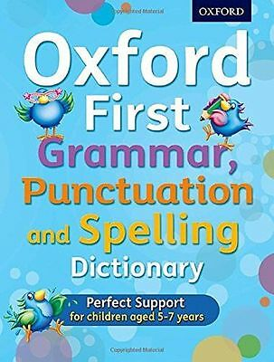 NEW - Oxford First Grammar, Punctuation and Spelling Dictionary (PB) 0192745697