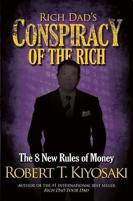 Rich Dad's Conspiracy of the Rich: The 8 New Rules of Money (PB) 1612680704