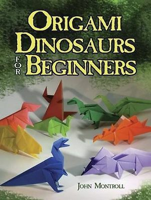 Origami Dinosaurs for Beginners (Dover Origami Papercraft) (PB) 0486498190