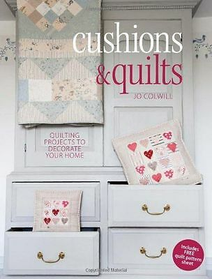 Cushions & Quilts: Quilting Projects to Decorate your Home (PB) 1446302563