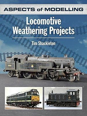 NEW - Aspects of Modelling: Locomotive Weathering Projects (PB) 0711038139