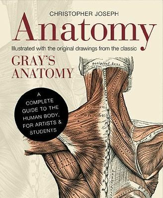 Anatomy: A Complete Guide to the Human Body, for Artists & (HC) 178240127X