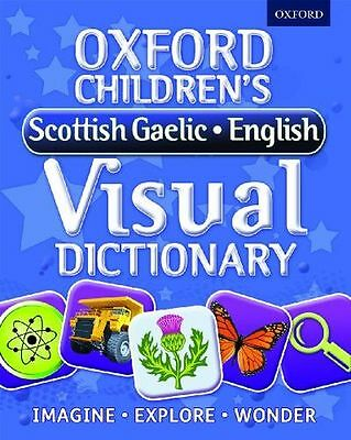 Oxford Children's Scottish Gaelic-English Visual Dictionary (PB) 0192735624