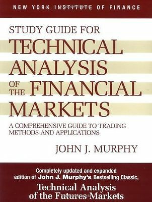 Technical Analysis of the Financial Markets: A Comprehensive (PB) 0735200653