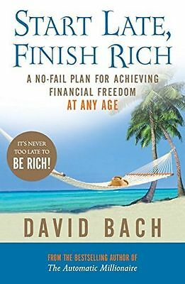 Start Late, Finish Rich: A No-fail Plan for Achieving Financial (PB) 0141028777