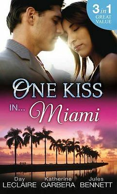 One Kiss In... Miami: Nothing Short of Perfect / (PB) 0263253929