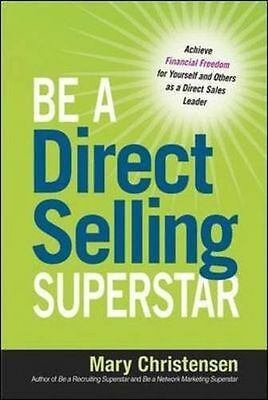 Be a Direct Selling Superstar: Achieve Financial Freedom for (PB) 0814432077