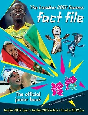 The London 2012 Games Fact File: An Official London 2012 Games (HC) 1847329292