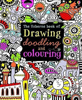 Drawing, Doodling and Colouring Book (Art Ideas) (Usborne (PB) 1409507858