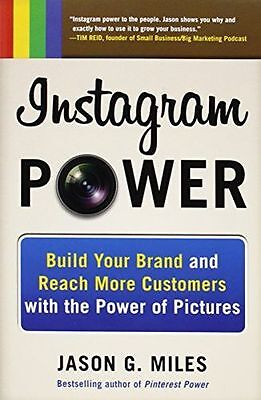 Instagram Power: Build Your Brand and Reach More Customers with (PB) 0071827005