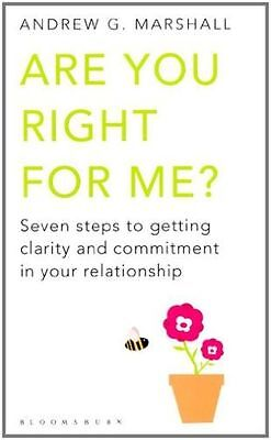 Are You Right For Me?: Seven Steps to Getting Clarity and (PB) 1408802627