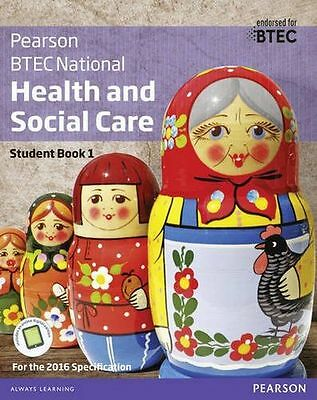 BTEC Nationals Health and Social Care: Student Book 1 + (PB) 1292126019