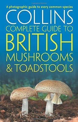 Collins Complete British Mushrooms and Toadstools: The (PB) 0007232241