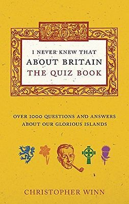 I Never Knew That About Britain: The Quiz Book: Over 1000 (PB) 1785031031