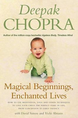 Magical Beginnings, Enchanted Lives: How to use meditation, (PB) 1844135780
