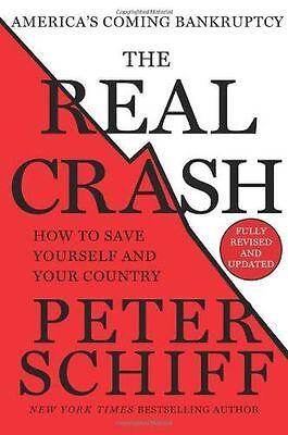 The Real Crash: America's Coming Bankruptcy - How to Save (HC) 1250046564