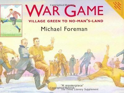 War Game: Village Green to No-Man's-Land - the story of the (PB) 1843650894