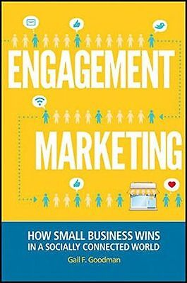 Engagement Marketing: How Small Business Wins in a Socially (HC) 1118101022