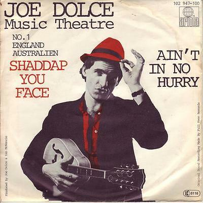 Joe Dolce Music Theatre Shaddap you Face / Ain t in no Hurry