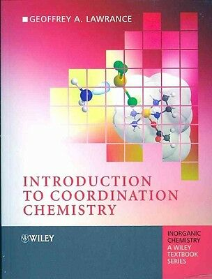 Introduction to Coordination Chemistry by Geoffrey Alan Lawrance Paperback Book