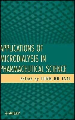 Applications of Microdialysis in Pharmaceutical Science by Tsai Hardcover Book (