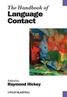 Handbook of Language Contact by Raymond Hickey Hardcover Book (English)