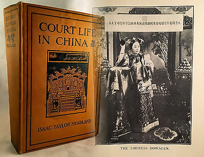Very Rare 1909 China Book- Court Life In China Hardcover - 1St Edition