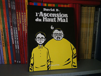 L'ascension du Haut Mal Tome 6 - David B. - Editions L'ASSOCIATION - BD