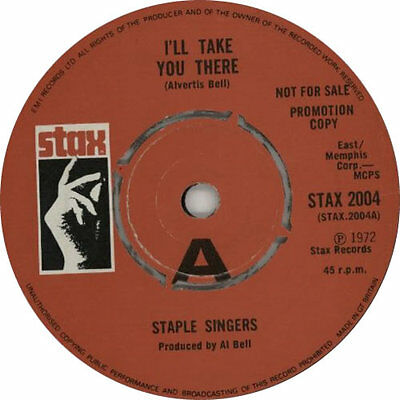 "Staple Singers I'll Take You There 7"" vinyl single record UK promo STAX2004"