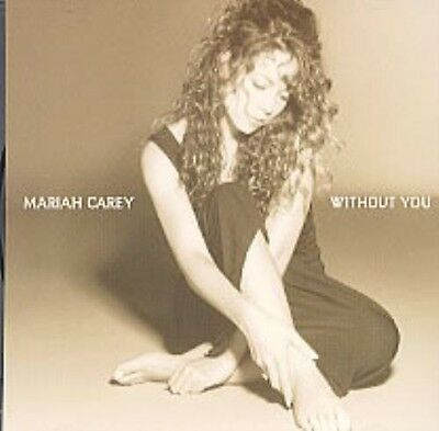 MARIAH CAREY - Without You - USA 1trk Promo Only Cd Single. Rare.