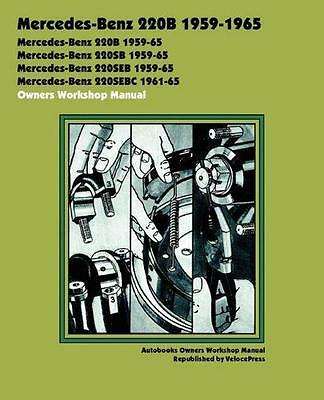 MERCEDES W111 S CLASS FINTAIL 220b 220Sb 220SEb Owners Service Manual Handbook