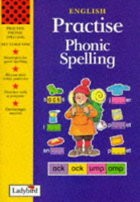 Phonic Spelling (Practise), Good Condition Book, Taylor, Geraldine, Harker, Jill