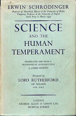 Science and the Human Temperament, Erwin Schrodinger, Good Condition Book, ISBN