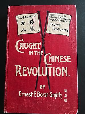 1912 China Book - Caught In The Chinese Revolution - 1St Edition