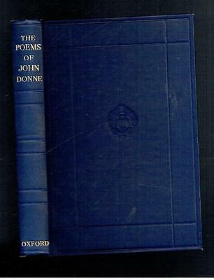 Donne, John; The Poems of John Donne. Oxford University Press. 1949 Good