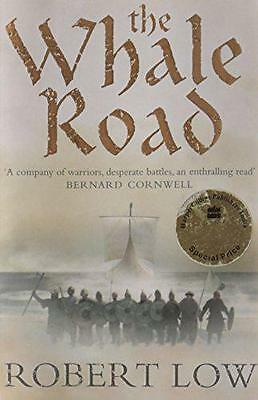 The Whale Road (Oathsworn 1), Robert Low | Paperback Book | 9780007215300 | NEW